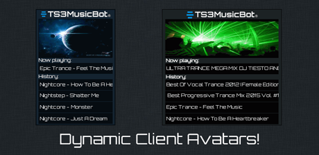 TS3MusicBot has dynamic teamspeak client avatars (ONLY IN LINUX VERSION!) displaying the cover, now playing and history informations!